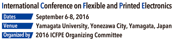 2016 International Conference on Flexible and Printed Electronic